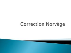 thumbnail of Correction Norvège